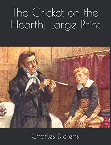 (The Cricket on the Hearth: Large Print)