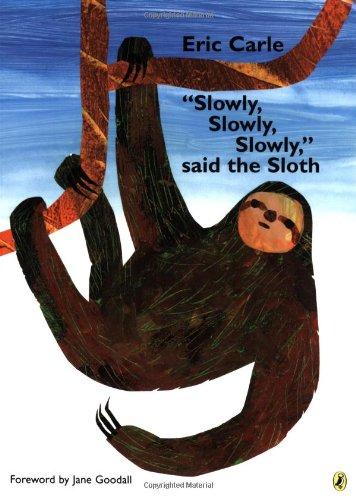 Slowly Slowly Slowly Sloth