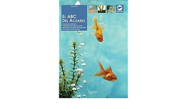 Amazon.com: El ABC del acuario (Spanish Edition) eBook: Claude Vast: Kindle Store