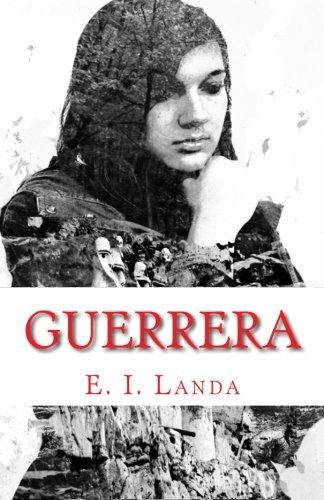 Read Online Guerrera: Libro II (El Secreto de los Hombres de las Nubes) (Spanish Edition) pdf epub