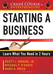 Starting a Business: Learn What You Need in Two Hours (Crash Course for Entrepreneurs)