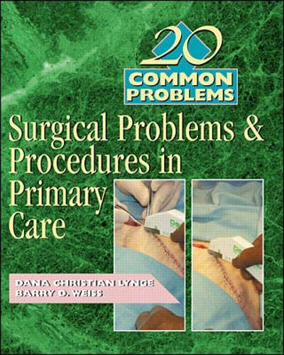 20 Common Problems  Surgical Problems And Procedures In Primary Care