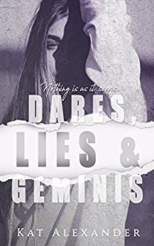 Dares, Lies and Geminis by [Alexander, Kat]