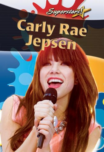 Carly Rae Jepsen (Superstars!)