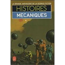 HISTOIRES MÉCANIQUES (GDE ANTH.DE SCIENCE-FICTION)