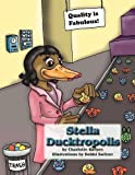 img - for Stella Ducktropolis by Charlotte Barnes (2008-06-27) book / textbook / text book