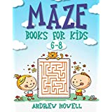 Maze Books For Kids 6-8: Improve Problem Solving, Motor Control, and Confidence for Kids (Maze Books For Kids Ages 6-8)