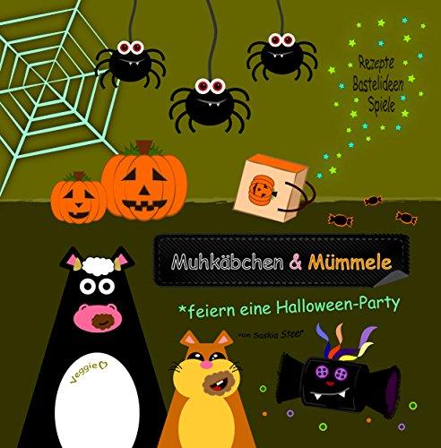 Muhkäbchen und Mümmele feiern eine Halloween-Party (German Edition) (Spiele Halloween Party)