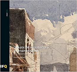 arquia/temas 41 / Dibujos de Arquitectura y Ornamentación de la Biblioteca Nacional de España. Siglo XIX. T.III- V.1-2: Amazon.es: Isabel Clara García-Toraño Martínez: Libros