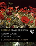 Autumn Leaves: Verses and Letters