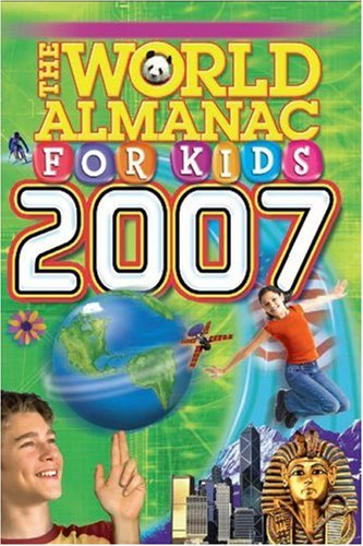 The World Almanac for Kids 2007