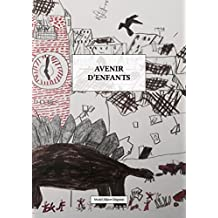 Avenir d'enfants (French Edition)