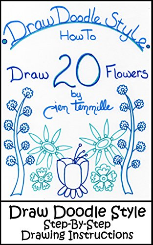 Draw Doodle Style - How To Draw 20 Flowers: Step-By-Step Drawing  Instructions See more