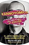 #Annoyomics par Mejide