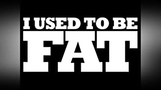I Used to Be Fat Volume 1