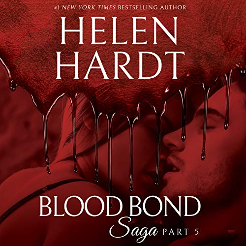 Blood Bond: 5: Blood Bond Saga, Book 5 by Brilliance Audio