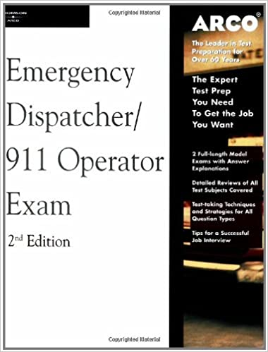 Arco Master the Emergency Dispatcher: 911 Operator Exam, 2nd Edition Valerie L. Haynes