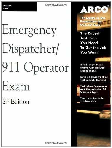 Arco Master the Emergency Dispatcher: 911 Operator Exam, 2nd Edition