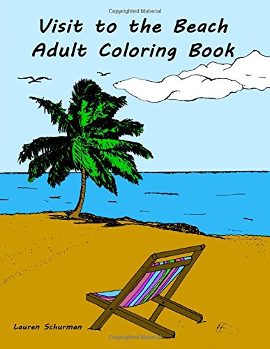 Download Visit to the Beach: Adult Coloring Book for stress relief and relaxation pdf
