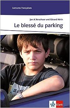 Le blessé du parking