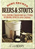 Home Brewed Beers and Stouts, C. J. Barry, 0900841583