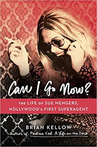 Téléchargez les livres sur iPad 3Can I Go Now?: The Life of Sue Mengers, Hollywood's First Superagent en français PDF ePub