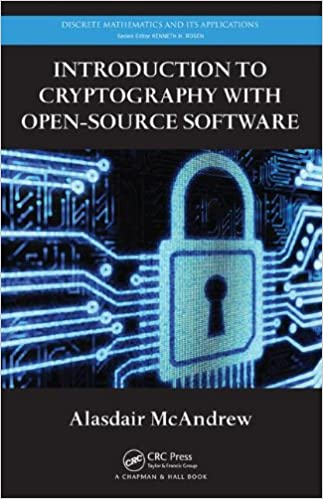 Introduction to Cryptography with Open-Source Software (Discrete ...