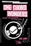 One Chord Wonders: Power and Meaning in Punk Rock