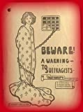 Beware: A Warning to Suffragists