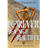 Forever Young and Beautiful (The Mount Roxby Series Book 2)