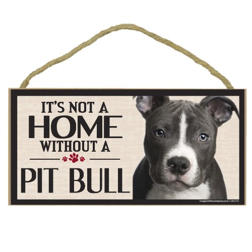 Imagine This Wood Sign for Pit Bull Dog Breeds Imagine This Company D6075