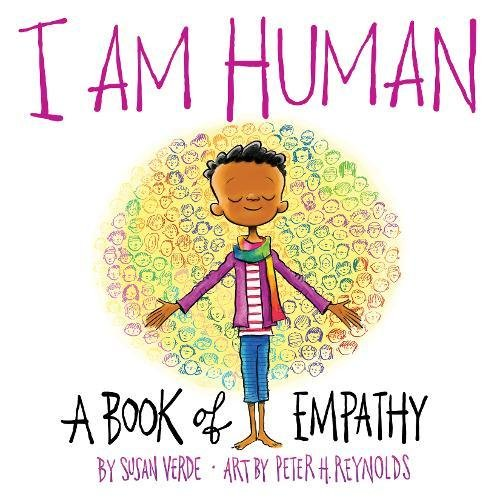 I Am Human: A Book of Empathy by Abrams Books for Young Readers
