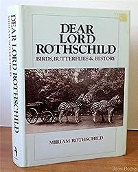 Dear Lord Rothschild: Birds, Butterflies and History