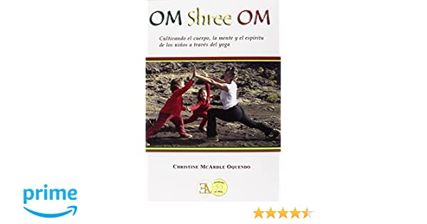 Om Shree Om (Yoga (e.L.A.)): Amazon.es: Christine McArdle ...