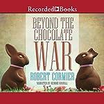 Beyond the Chocolate War | Robert Cormier