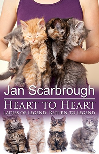 Heart To Heart: Return to Legend (The Winchesters of Legend, TN Book 4) by [Scarbrough, Jan]