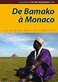 De Bamako à Monaco