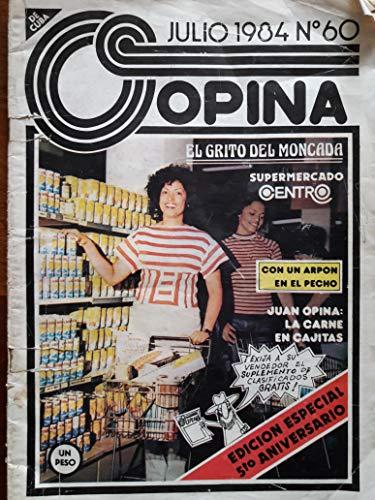 Opina revista cubana habana cuba julio de 1984.numero 60.