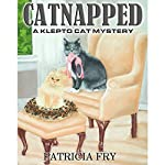 Catnapped: A Klepto Cat Mystery, Book 1 | Patricia L. Fry