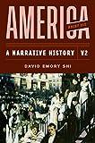 America: A Narrative History (Brief Eleventh Edition)  (Vol. Volume 2)