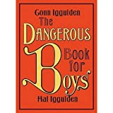 Dangerous Book For Boys - 1st Edition Hardcover by Conn and Hall Iggulden