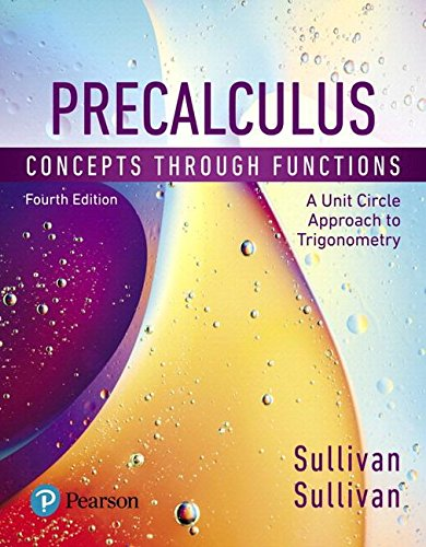 Precalculus: Concepts Through Functions, A Unit Circle Approach to Trigonometry, Books a la Carte Edition plus MyMathLab with Pearson eText - Access Card Package (4th Edition)