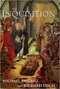 Book The Inquisition by MICHAEL & LEIGH, RICHARD BAIGENT (1999-08-01)