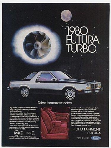 1980 Ford Fairmont Futura Turbo Drive Tomorrow Today Original Print Ad (23134)