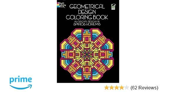 Geometrical Design Coloring Book (Dover Design Coloring Books ...