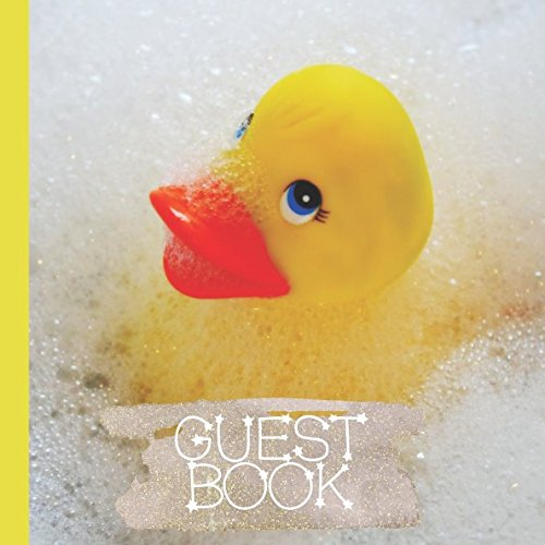 Guest Book: Beautiful Rubber Ducky Baby Shower Guest Book Includes Gift Tracker and Picture Pages to Make Your Baby Shower Even More Memorable ()