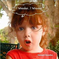 I Wonder... I Wonder