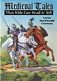 Medieval Tales, Lorna MacDonald Czarnota, 0874835887
