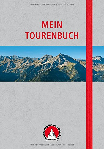 Mein Tourenbuch: Notizbuch mit Infoteil