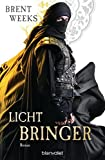 Lichtbringer: Roman (Licht-Saga (The Lightbringer), Band 6)